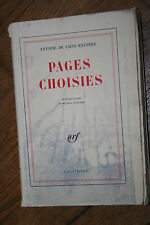 PAGES CHOISIES  par ANTOINE DE SAINT EXUPERY  éd. GALLIMARD 1962