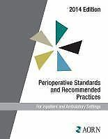 Perioperative Standards and Recommended Practices (2014 Edition) (Aorn Periopera