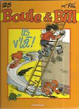 BD : BOULE ET BILL N° 25 : LES v' LA ! / DARGAUD
