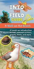 A Walk on the Beach : Into the Field Guide by Laurie Goldman and Emily Laber...