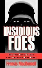 Insidious Foes: The Axis Fifth Column and the American Home Front-ExLibrary
