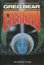 Eternity by Greg Bear-1988-First Edition/DJ-Sequel to EON