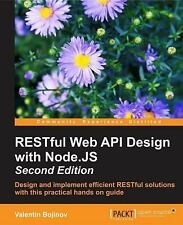 RESTful Web API Design with Node. JS - Second Edition by Valen (FREE 2DAY SHIP)