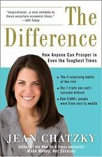 The Difference: How Anyone Can Prosper in Even The Toughest Times, Jean Chatzky,
