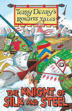 The Knight of Silk and Steel by Terry Deary (Paperback, 2009)