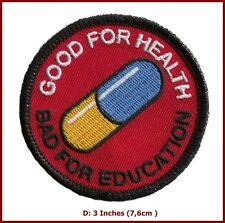 Akira Good For Health Bad For Education Pill Japanese Anime Morale Patch
