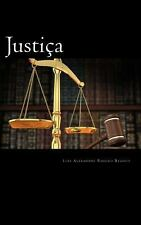 Justiça : Uma Perspectiva Bíblica by Luis Alexandre Ribeiro Branco (2010,...