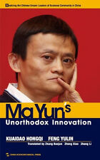 Leaders of business community in China - Ma Yun's unorthodox innovation
