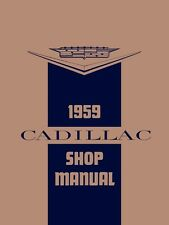 1959 Cadillac Service Shop Repair Manual Book Engine Drivetrain Electrical Guide