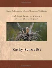 An Introduction to Project Management, by Kathy Schwalbe