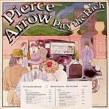 PIERCE ARROW 'PITY THE RICH' US IMPORT LP WHITE LABEL RADIO PROMO COPY