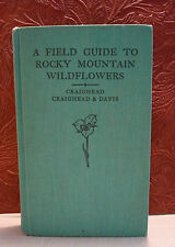 A Field Guide to Rocky Mountain Wildflowers by John J. Craighead HC 4th Print