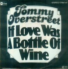 "7"" Tommy Overstreet/If Love Was A Bottle Of Wine (D)"