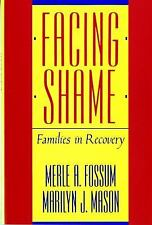 Facing Shame Families in Recovery, Marilyn Mason and Merle Fossum NEW BOOK