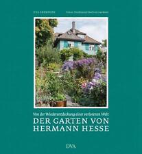 R*03.10.2016 Der Garten von Hermann Hesse von Eva Eberwein (2016, Gebunden)