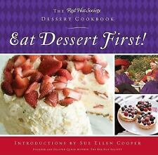 Eat Dessert First!: The Red Hat Society Dessert Cookbook-ExLibrary
