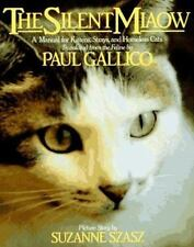THE SILENT MIAOW - Paul Gallico - Most Charming Publication Ever for Cat Lovers