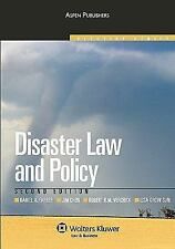 Disaster Law and Policy, Second Edition (Aspen Elective), Lisa Sun, Robert Verch