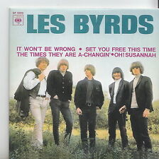 LES BYRDS  CD  REPLIQUE EP