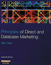 Principles of Direct and Database Marketing Alan Tapp Very Good Book