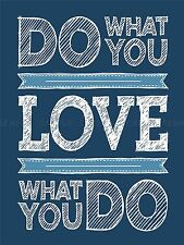 QUOTATION ILLUSTRATION DO WHAT YOU LOVE BLUE ART PRINT POSTER MP3565A