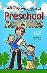The Busy Mom's Book of Preschool Activities