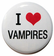 """1"""" (25mm) ' I LOVE VAMPIRES ' Button Badge PIn - High Quality"""