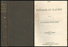 Progress of Slavery in the United States by George M Weston