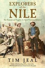 Explorers of the Nile: The Triumph and Tragedy of a Great Victorian Ad-ExLibrary