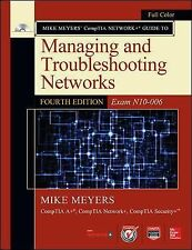 Mike Meyers' Computer Skills Ser.: Managing and Troubleshooting Networks by...