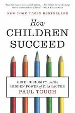HOW CHILDREN SUCCEED [9780544104402] - PAUL TOUGH (PAPERBACK) NEW