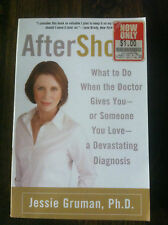AfterShock : What to Do When the Doctor Gives You -- Or Someone You Love #3973