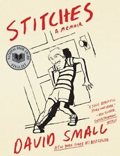 Stitches: A Memoir by David Small, (Paperback), W. W. Norton andamp; Company , N