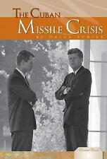 The Cuban Missile Crisis (Essential Events)-ExLibrary