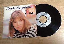 45 tours Françoise Gum L'école des garçons Barbelivien 1987 comme NEUF