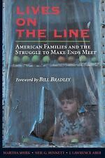 Lives on the Line : American Families and the Struggle to Make Ends Meet by...