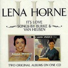 LENA HORNE -It's Love / Songs By BURKE & VAN HUSEN (CD) LIKE NEW -2 LP's on 1 CD
