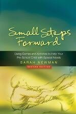 Small Steps Forward : Using Games and Activities to Help Your Pre-School...