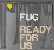 FUG - ready for us CD