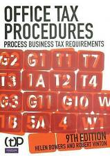 Office Tax Procedures Process Business Tax Requiremants,by H. Bowers & R. Vinton