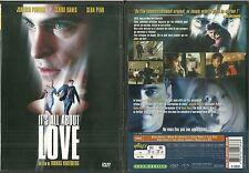 DVD - IT' S ALL ABOUT LOVE avec JOAQUIN PHOENIX, CLAIRE DANES, SEAN PENN