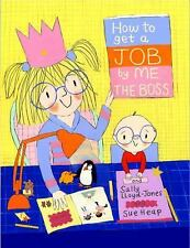 How to Get a Job...by Me, the Boss (How To Series)-ExLibrary