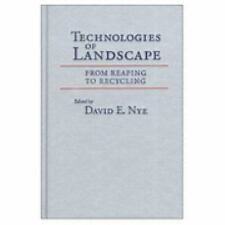 Technologies of Landscape: From Reaping to Recycling-ExLibrary