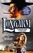 Longarm Double #4: Legend with a Six-Gun by Evans, Tabor