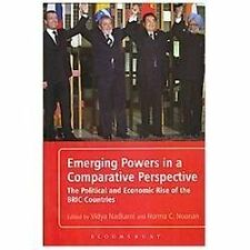 Emerging Powers in a Comparative Perspective: The Political and Economic Rise of