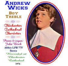 Andrew Wicks  Boy Soprano - Treble -  Choir & Concert Chichester Cathedral