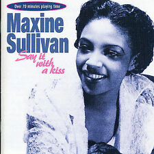 Say It With a Kiss by Maxine Sullivan (CD, Apr-1997, Jasmine Records)