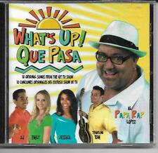 What's Up Que Pasa SEALED NEW CD 2008 Songs from TV Show Papa Rap Lopez spanish