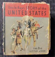 1934 Uncle Ray's STORY OF THE UNITED STATES Big Little Book GD- 1.8 #722