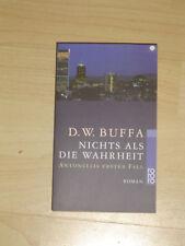 Nichts als die Wahrheit von D.W. Buffa